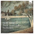 Fauré & Pierné: Piano Trios
