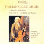 Cello Music - Gabrielli, D. / Bononcini, G. / Scarlatti, A. / Fesch, W.