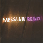 Messiah Remix