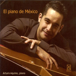 Mexico Arturo Aquino: El Piano De Mexico