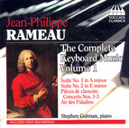 Rameau: Complete Keyboard Music, Vol. 1