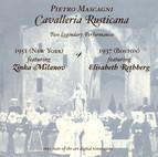 Mascagni, P.: Cavalleria Rusticana (Milanov, Rethberg) (1937, 1951)