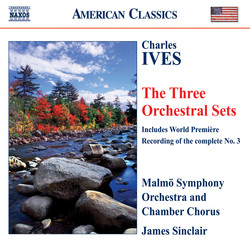 Ives: Orchestral Sets Nos. 1-3