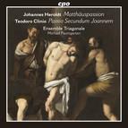 Herold: Matthäuspassion - Clinio: Passio secundum Joannem